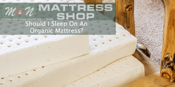should-i-sleep-on-an-organic-mattress