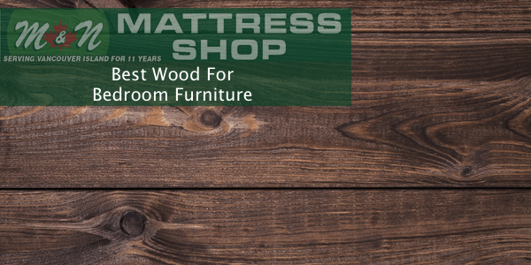 best-wood-for-bedroom-furniture